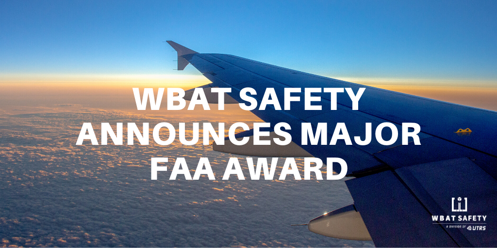 WBAT Safety Announces Major FAA Award