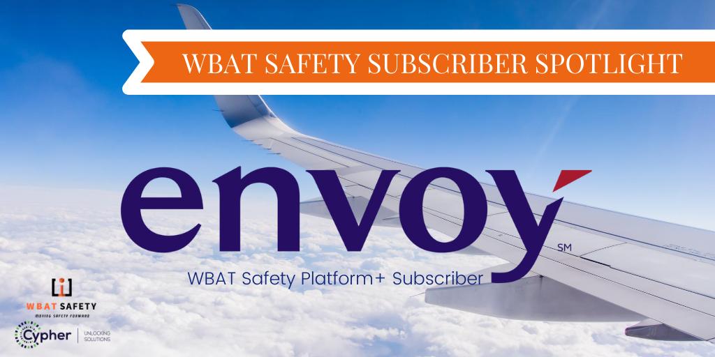 Subscriber Spotlight: Envoy Air, Inc.