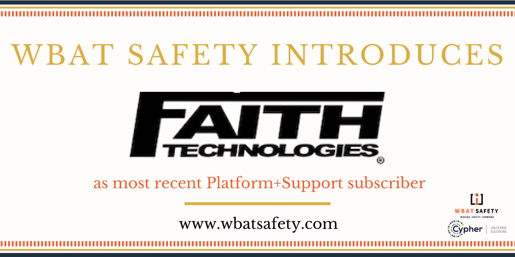 WBAT Safety Introduces Faith Technologies as Most Recent Subscriber