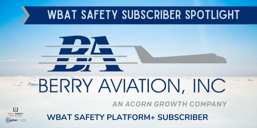 Subscriber Spotlight: Berry Aviation